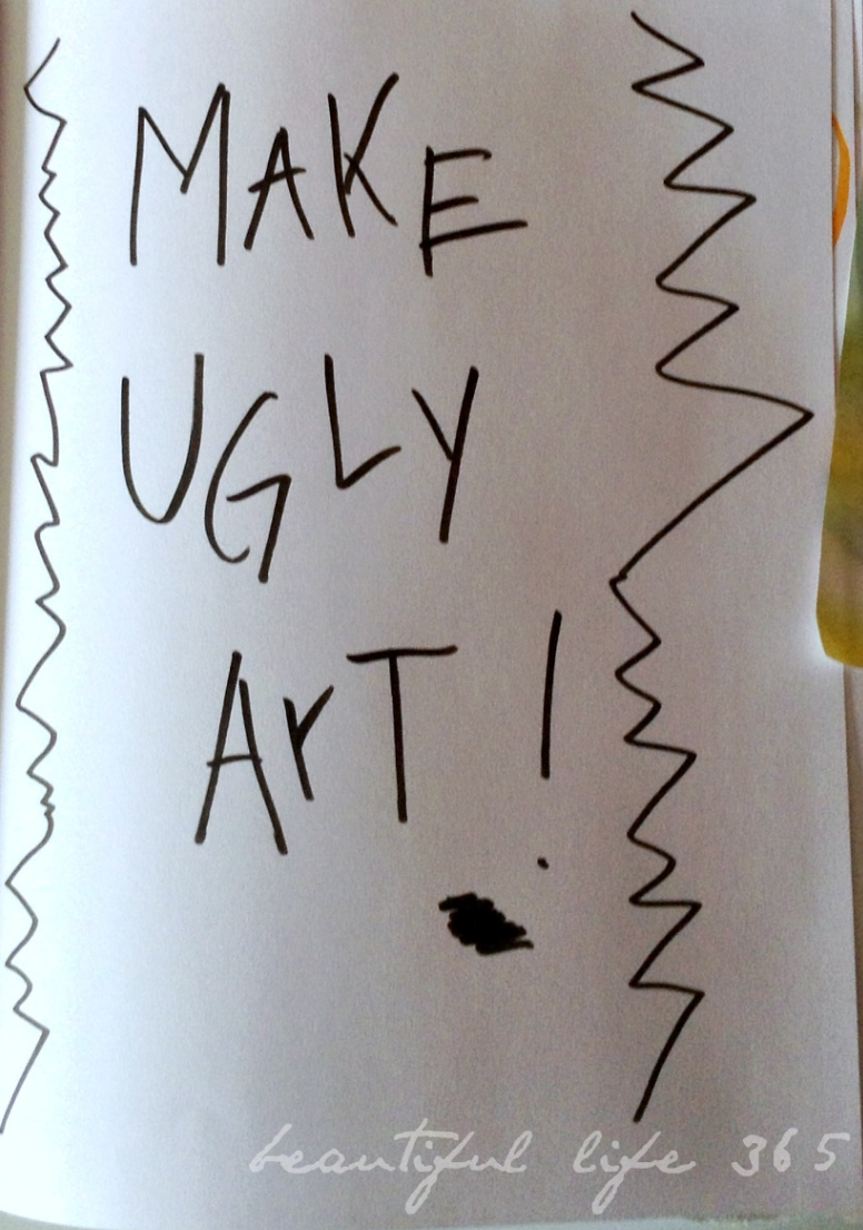 Do you fret over Ugly Art Journal Pages?